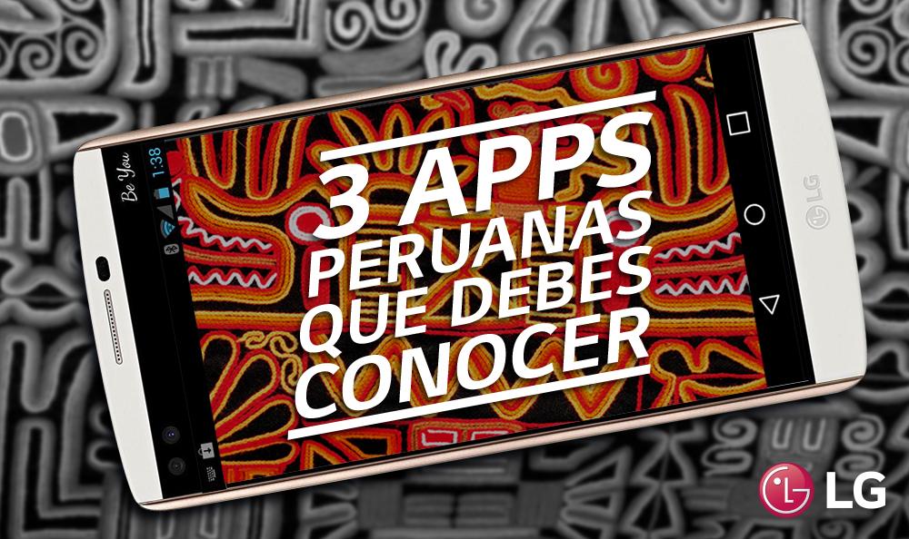 Tres apps peruanas que debes conocer