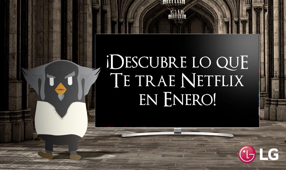NETFLIX: GRANDES ESTRENOS DE ENERO