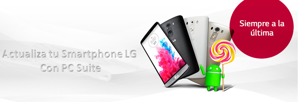Actualiza tu smartphone con PC Suite – LG G3