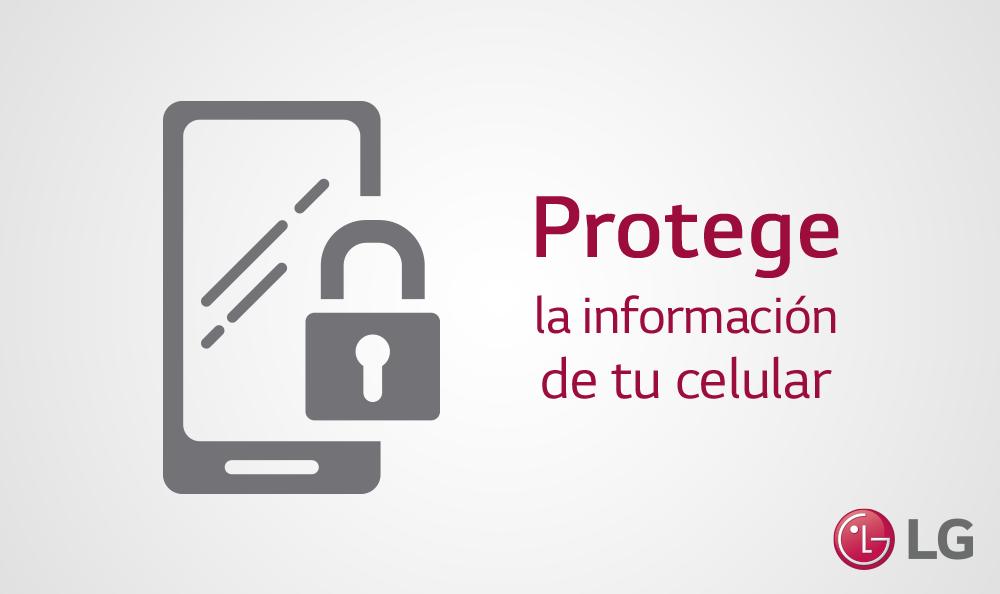 MEDIDAS DE SEGURIDAD PARA PROTEGER INFORMACIÓN DE TU SMARTPHONE