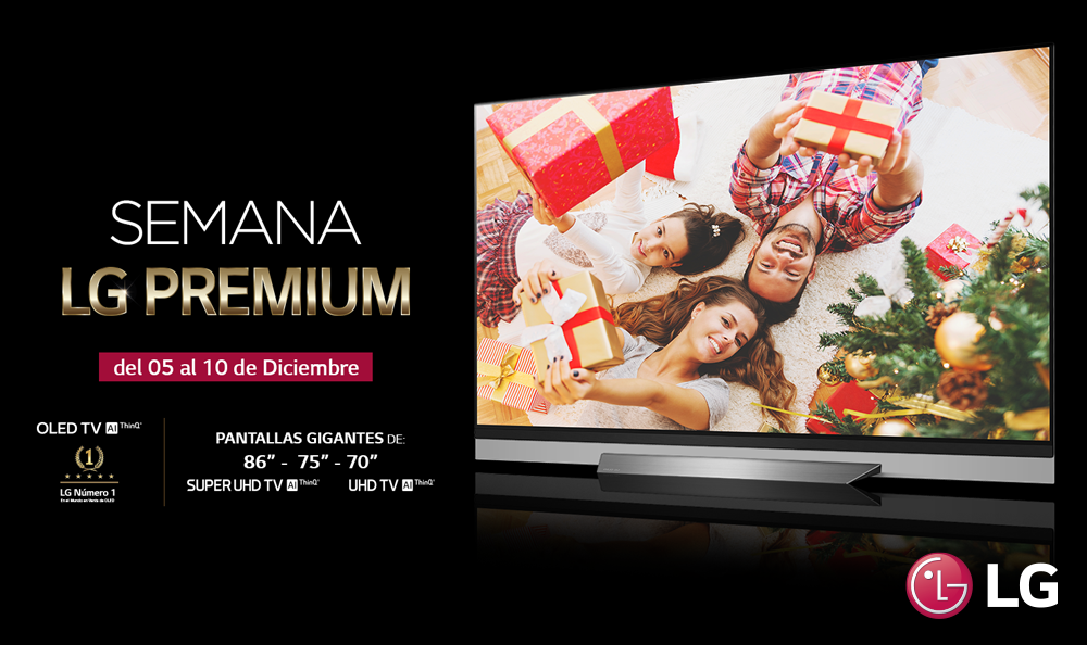 LG SEMANA PREMIUM EN TELEVISORES CON PANTALLA GIGANTE