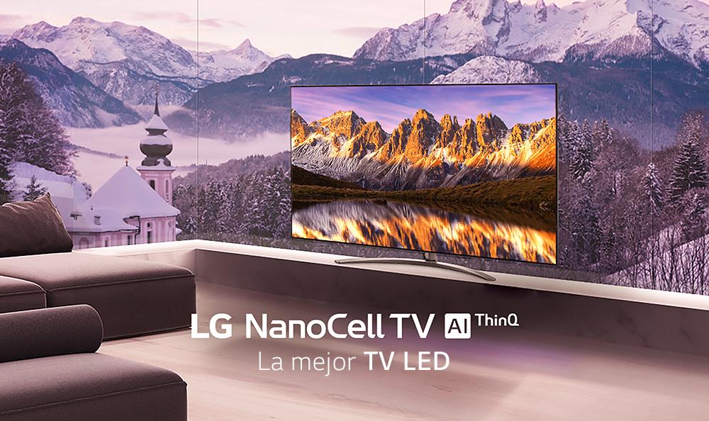 NanoCell, la excusa perfecta para renovar tu televisor