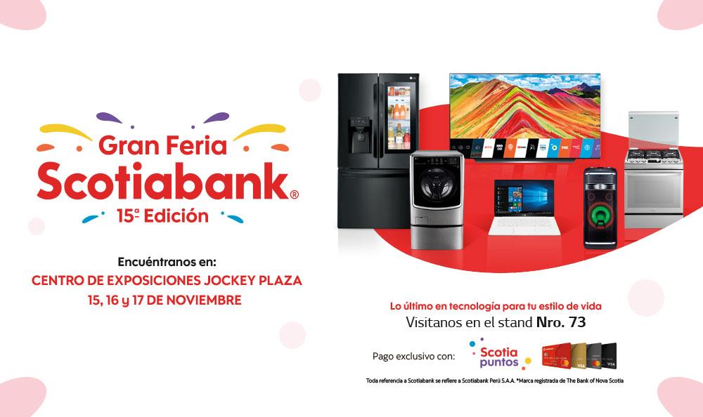 ¡Aprovecha los MEGA DESCUENTOS de productos LG en la Gran Feria Scotiabank!