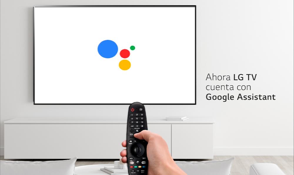 ¡LG TV ahora con Google Assistant!