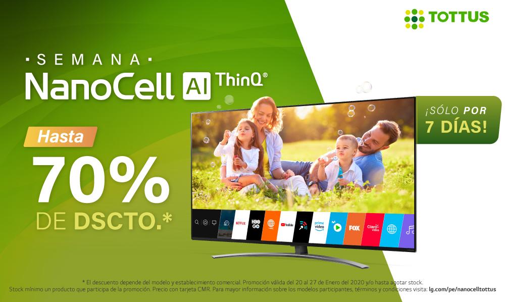 ¡Compra en Tottus y aprovecha hasta un 70% de DSCTO. en LG NanoCell TV!