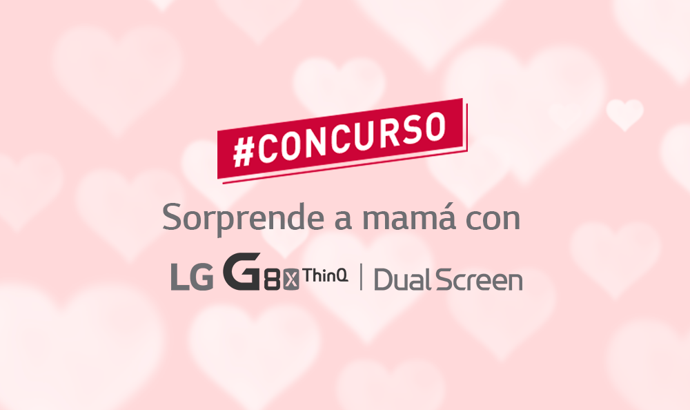 LG Mobile Perú | Concurso por el Día de la Madre 2020